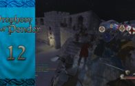 Let's Play Mount and Blade Warband Prophesy of Pendor Episode 12: Taking Silveredge Keep