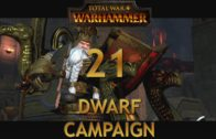 Let's Play TOTAL WAR WARHAMMER [Dwarf Campaign] Episode 21: The Slayer King