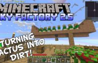 The First Steps In Building The Dirt Farm  – Minecraft Sky Factory 2.5 Gameplay – Modded SkyBlock