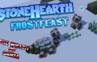 The Wrath Of Santa – Stonehearth Mod – Frostfeast Gameplay – Part 2