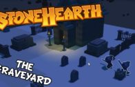 Stonehearth – The Graveyard And Small House Problems – Stonehearth Alpha 20 Gameplay – S2 Part 17