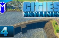 Cities Skylines – My Dam Disaster, Killing Thousands – Let's Play Cities Skylines Gameplay Part 4