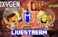 Bubblin' Crude – Let's Play Oxygen Not Included Oil Upgrade Livestream Gameplay