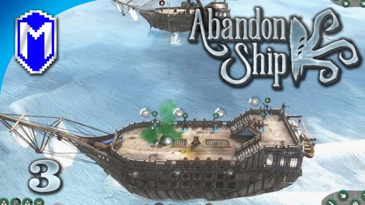 Abandon Ship – The Best Way To Kill Enemy Crew – Let's Play Abandon Ship Walkthrough Gameplay Ep 3