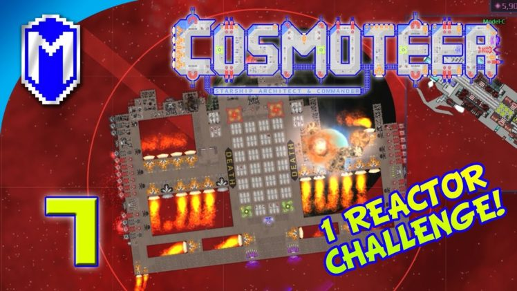 Cosmoteer – Bringing Out The Big Guns – Lets Play Cosmoteer Mod 1 Reactor Challenge Gameplay Ep 7
