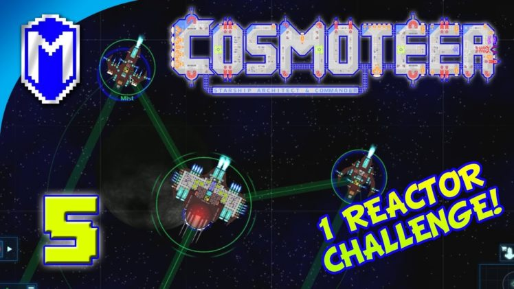 Cosmoteer – Fleet Of Ships – Lets Play Cosmoteer Mod 1 Reactor Challenge Gameplay Ep 5