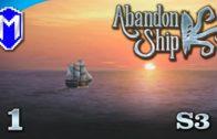 Abandon Ship – Back At Sea, We Can Do This! – Lets Play Abandon Ship Walkthrough Gameplay Ep 1