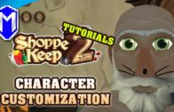 Character Customization, Customizing Your Own Character – Shoppe Keep 2 How To Guides And Tutorials