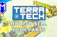 How To Sell Parts, Making Money From The Scrapper – TerraTech How To, Guides, And Tutorials