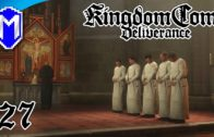 KCD – Brother Gregor, A Monk's Life – Lets Play Kingdom Come: Deliverance Walkthrough Gameplay Ep 27