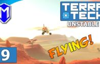 TerraTech – Getting Airborne, Flying A Plane – Lets Play TerraTech Unstable Gameplay Ep 9