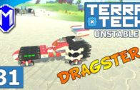 TerraTech – Speed Demon, 200 mph Tank Tread Dragster – Lets Play TerraTech Unstable Gameplay Ep 31