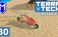 TerraTech – Venture Trike, The Fast 3 Wheeler – Lets Play TerraTech Unstable Gameplay Ep 30