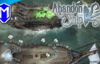 Abandon Ship – Best Weapon For Killing Crew, Acid Mortar – Let's Play Abandon Ship Gameplay Ep 4