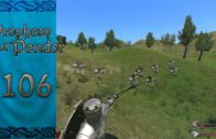Let's Play Mount and Blade Warband Prophesy of Pendor Episode 106: Another Lord