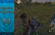 Let's Play Mount and Blade Warband Prophesy of Pendor Episode 94: Out Of Thin Air