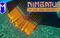 Nimbatus – Auto-Mining Drone – Let's Play Nimbatus – The Space Drone Constructor Gameplay Livestream