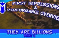 Not Just The FPS – They Are Billions – Part 2 – First Impressions And Performance Test Overview