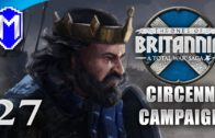 The War Against England – Circenn – Let's Play Total War Saga Thrones of Britannia Gameplay Ep 27