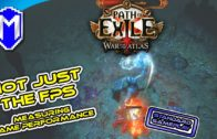 Not Just The FPS – Path Of Exile – Standard Gameplay – Game Performance Overview