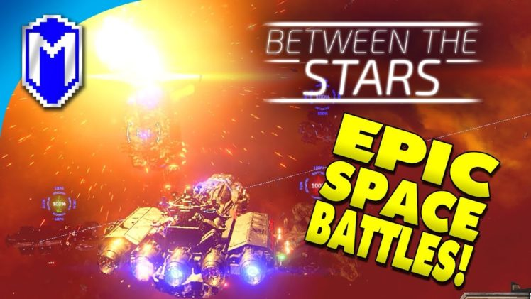 Epic Space Battles! – First Impressions – Between The Stars Demo Gameplay – #BetweenTheStars
