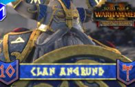 MAKING OUR WAY TO EIGHT PEAKS – Clan Angrund – Total War: WARHAMMER II Mortal Empires Ep 10