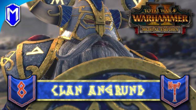 PREPARING TO STRIKE – Clan Angrund – Total War: WARHAMMER II Mortal Empires Ep 8