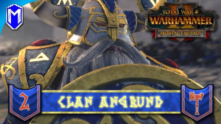 SECURING THE VAULTS – Clan Angrund – Total War: WARHAMMER II Mortal Empires Ep 2