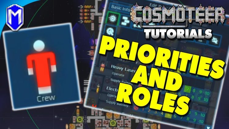 How To Setup Priorities And Roles, Assigning Your Crew Jobs – Cosmoteer Tutorial