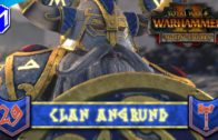 TAKING VAUL'S ANVIL – Clan Angrund – Total War: WARHAMMER II Mortal Empires Ep 29