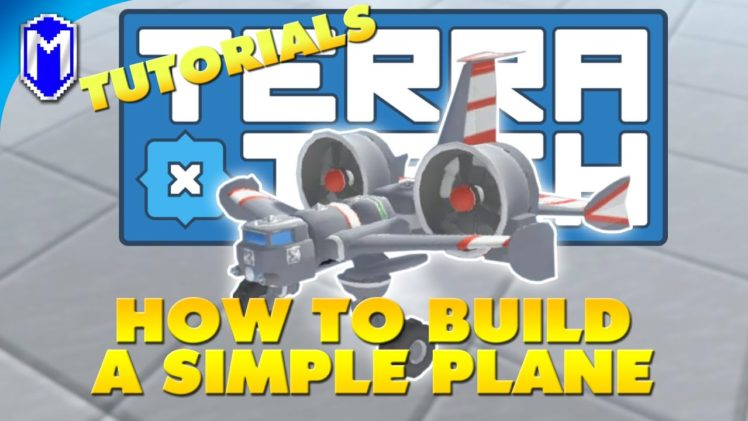 How To Build A Simple Plane – TerraTech How To Guide And Tutorial