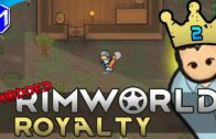 RimWorld Royalty DLC – Capturing Our First Prisoner, A New Guest! – Modded Let's Play/Gameplay 2020