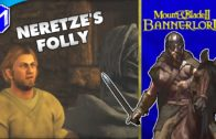 M&B 2 – Completing The Neretze's Folly Quest – Mount And Blade 2 Bannerlord Campaign