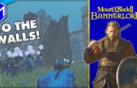 M&B 2 – Taking A Castle For Our Kingdom – Mount And Blade 2 Bannerlord Campaign